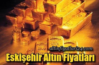 eskişehir altın fiyatı